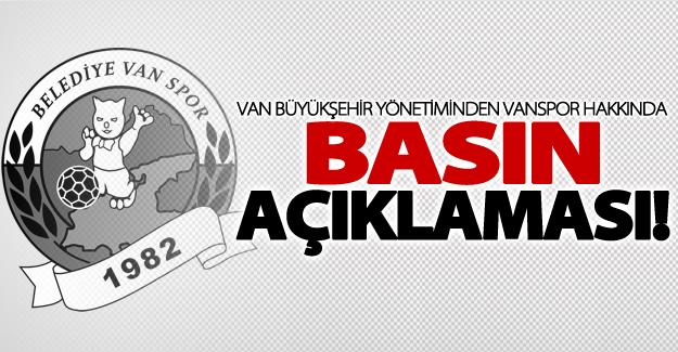Van Büyükşehir Belediyesi yönetiminden Vanspor açıklaması!