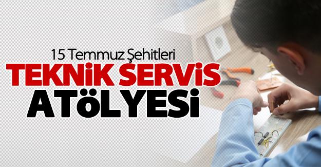 """Van'da """"15 Temmuz Şehitleri Teknik Servis Atölyesi"""" açıldı"""
