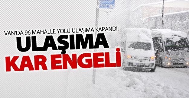 Van'da kar nedeniyle 96 yerleşim yerine ulaşım sağnamıyor