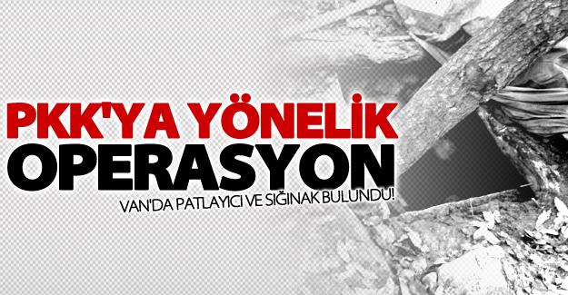 Van'da PKK'ya ait patlayıcı ve sığınaklar bulundu