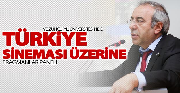 """YYÜ'de """"Türkiye sineması üzerine fragmanlar"""" paneli"""