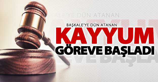Başkale'de kayyum göreve başladı