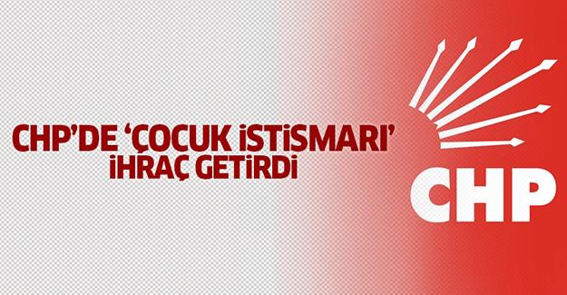 CHP'de 'çocuk istismarı' iddiası ihraç getirdi