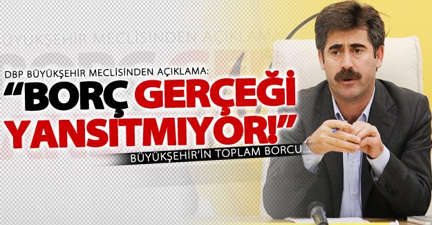 DBP Büyükşehir Meclis Grubu'ndan flaş 'Borç' açıklaması