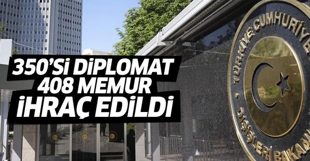 Dışişleri'nde 350'si diplomat 408 memur FETÖ'den ihraç edildi