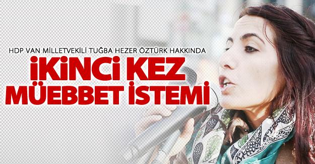 HDP Van Milletvekiline ikinci kez müebbet hapis istemi