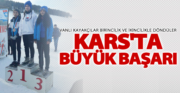 Vanlı Kayakçılar Kars'tan birincilik ve ikincilik madalyaları ile döndüler