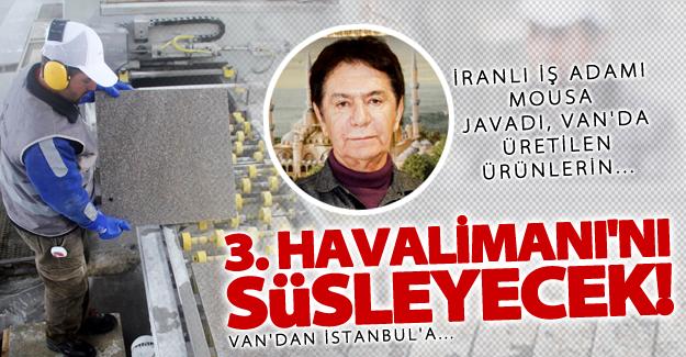 3. Havalimanı'ndan Van İmzası - Van Haber