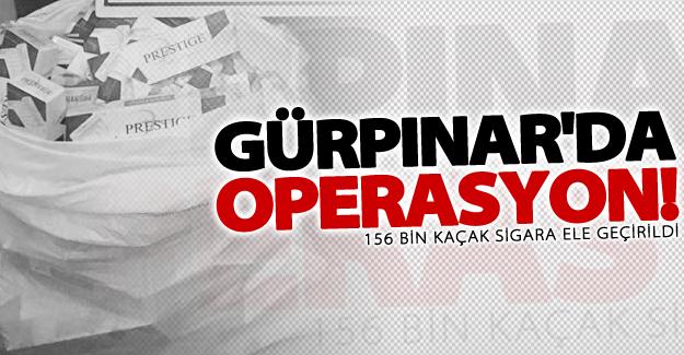 Gürpınar'da 156 bin kaçak sigara ele geçirildi