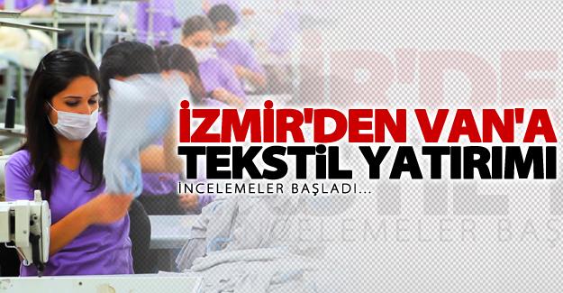 İzmir'den Van'a tekstil yatırımı