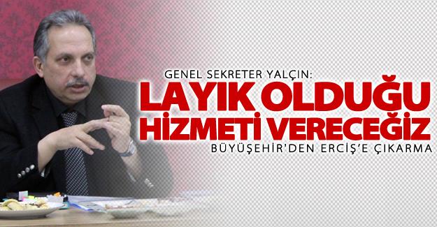 Van Büyükşehir Belediyesi, Erciş'e çıkarma yaptı!