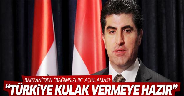 Barzani: Türkiye bağımsızlık meselesine kulak vermeye hazır