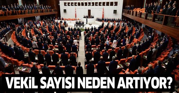 Erdoğan, vekil sayısında artışın sebebini açıkladı