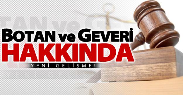 HDP'li Botan ve Geveri hakkında yeni gelişme!