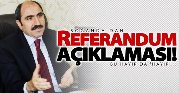 Soğanda'dan flaş 'Referandum' açıklaması!