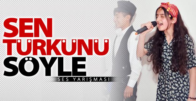"""Çatak'ta """"Sen Türkünü Söyle"""" ses yarışması"""