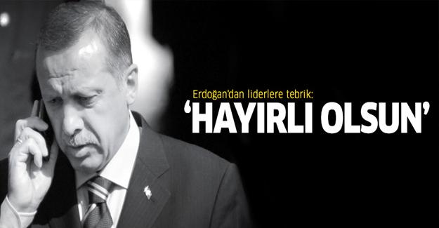 Erdoğan'dan liderlere tebrik: Hayırlı olmasını dilerim