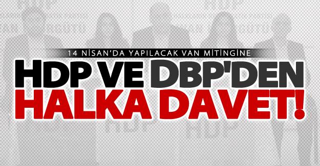 HDP ve DBP Van halkını mitinge davet