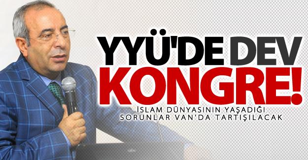 İslam dünyasının yaşadığı sorunlar Van'da tartışılacak