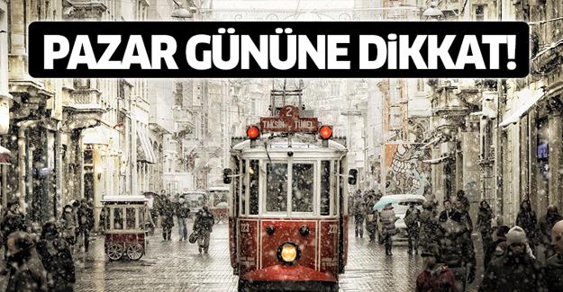 Pazar gününe dikkat! Yağmur ve kar geliyor!