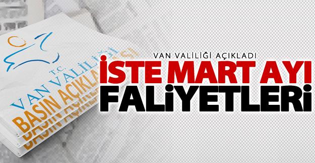 Van Valiliği Mart ayı faliyetlerini açıkladı!