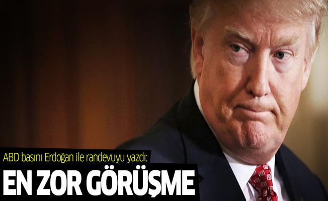 ABD basını Erdoğan ile randevuyu yazdı: Trump'ın en zor görüşmesi olacak