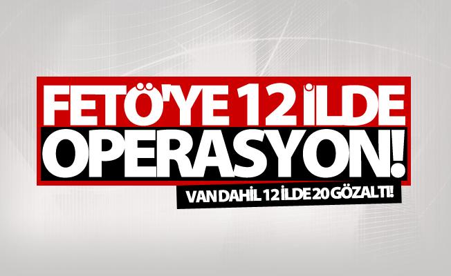 FETÖ'nün mahrem yapısına yönelik operasyonu: 20 gözaltı