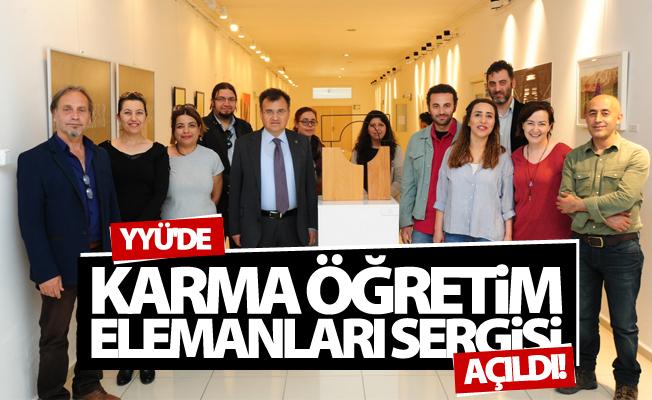 """YYÜ'de """"Karma Öğretim Elemanları Sergisi 2017"""" Açıldı"""