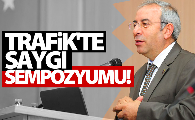 """YYÜ'de """"Trafikte Saygı"""" Sempozyumu gerçekleştirildi"""