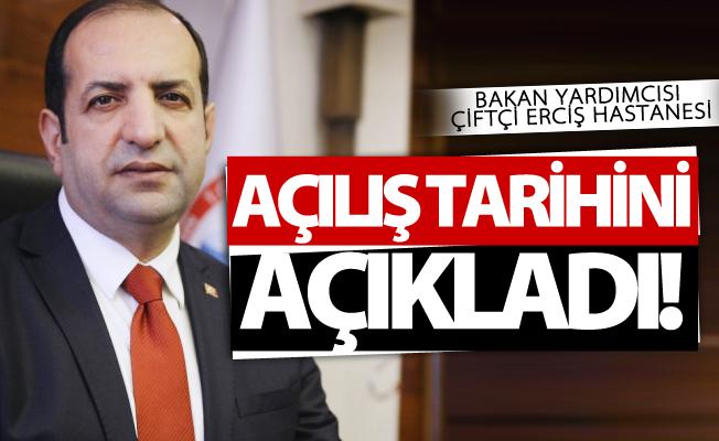 Bakan Yardımcısı Fatih Çiftçi Erciş Devlet Hastanesi açılış tarihini açıkladı