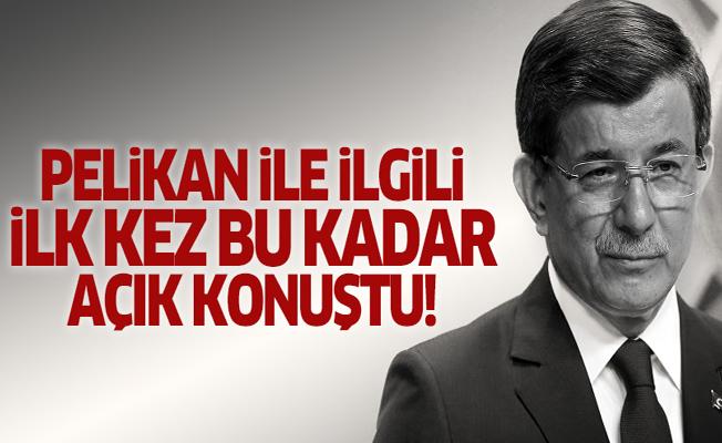 Davutoğlu'ndan 'Pelikan' açıklaması!