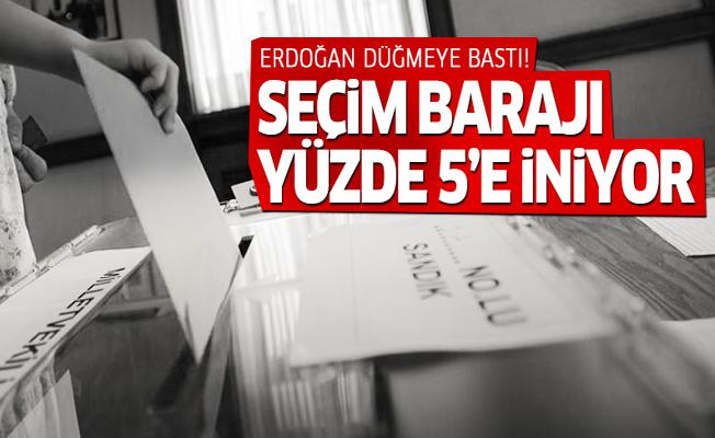 Erdoğan düğmeye bastı! Seçim barajı yüzde 5'e iniyor