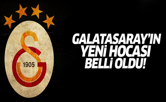 Galatasaray'ın yeni hocası belli oldu!
