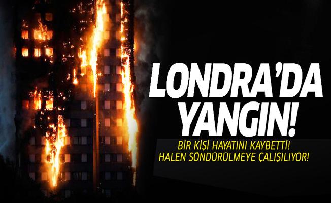 Londra'da dev yangın: Hayatını kaybedenler var