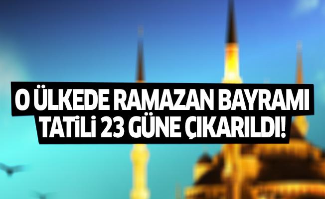 Ramazan bayramı tatili 23 güne çıkarıldı!