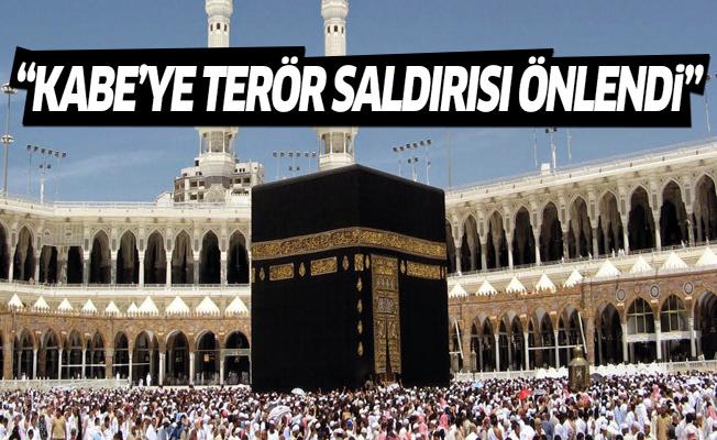 Suudi Arabistan: Kabe'ye saldıracaklardı, son anda önlendi