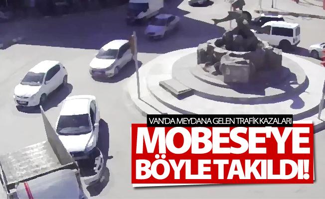 Van'da meydana gelen trafik kazaları MOBESE kameralarına takıldı