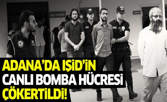 Adana'da IŞİD'in canlı bomba hücresi çökertildi