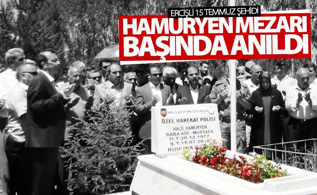 Ercişli 15 Temmuz şehidi Hamuryen mezarı başında anıldı