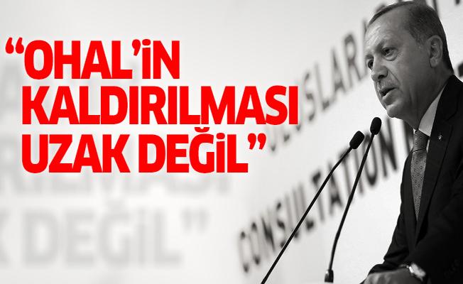 Erdoğan: OHAL'in kaldırılması uzak değil