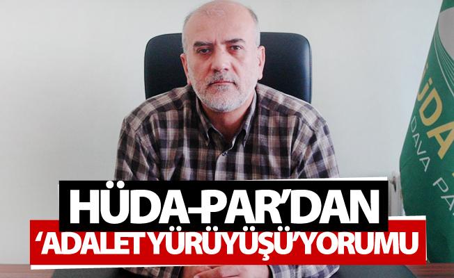 HÜDA-PAR'dan 'Adalet Yürüyüşü' yorumu
