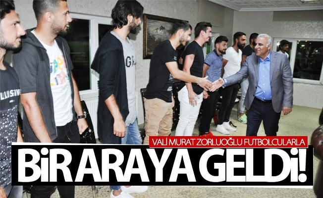 Vali Zorluoğlu, Büyükşehir Belediyesporlu futbolcularla buluştu