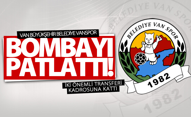 Van Büyükşehir Belediyespor'dan iki önemli transfer