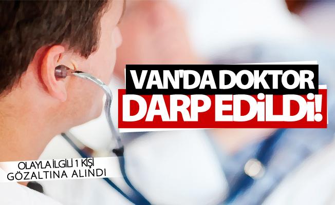 Van'da doktor darp edildi! 1 gözaltı
