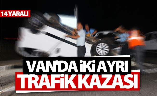 Van'da iki ayrı trafik kazası; 14 yaralı