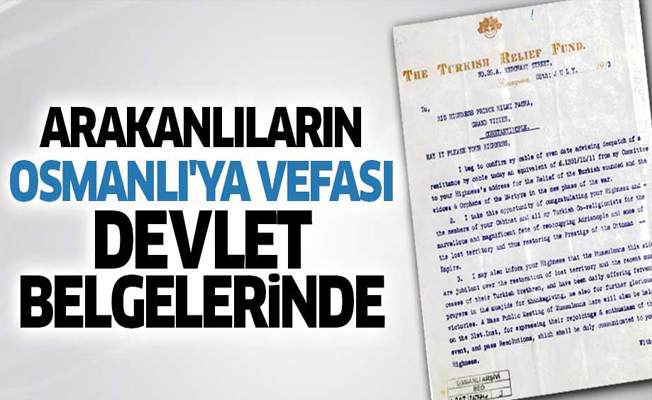 Arakanlıların Osmanlı'ya yaptığı yardımın belgeleri