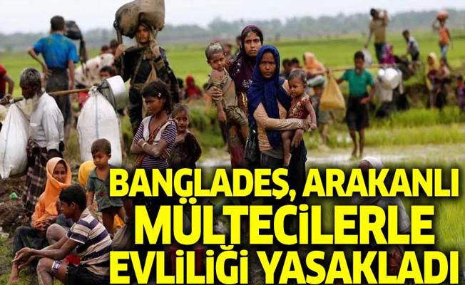 Bangladeş, Arakanlı mültecilerle evliliği yasakladı