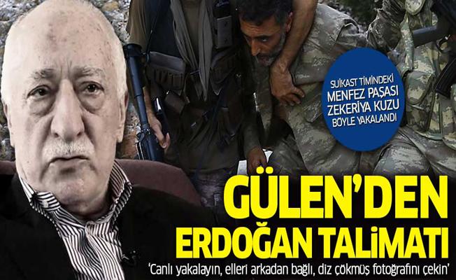 Gülen'in Erdoğan talimatı ortaya çıtkı