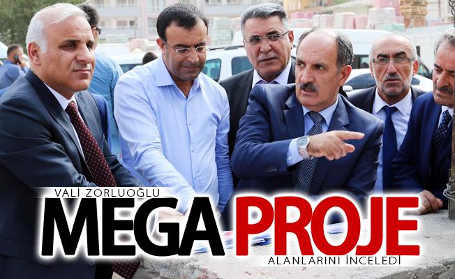 Vali Zorluoğlu, mega proje alanlarını inceledi