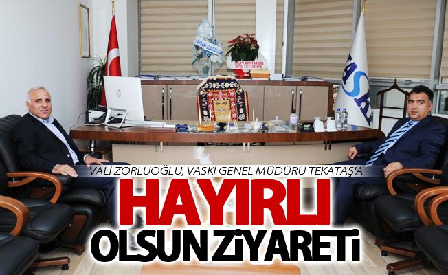 Vali Zorluoğlu, VASKİ Genel Müdürü Tekataş'a ziyaret